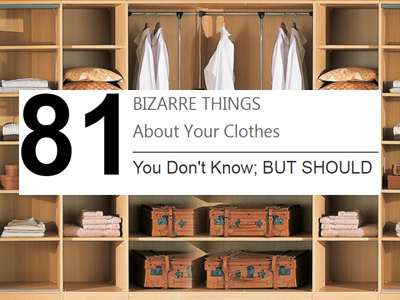 Download: 81 Bizarre Things About The Clothes You Wear