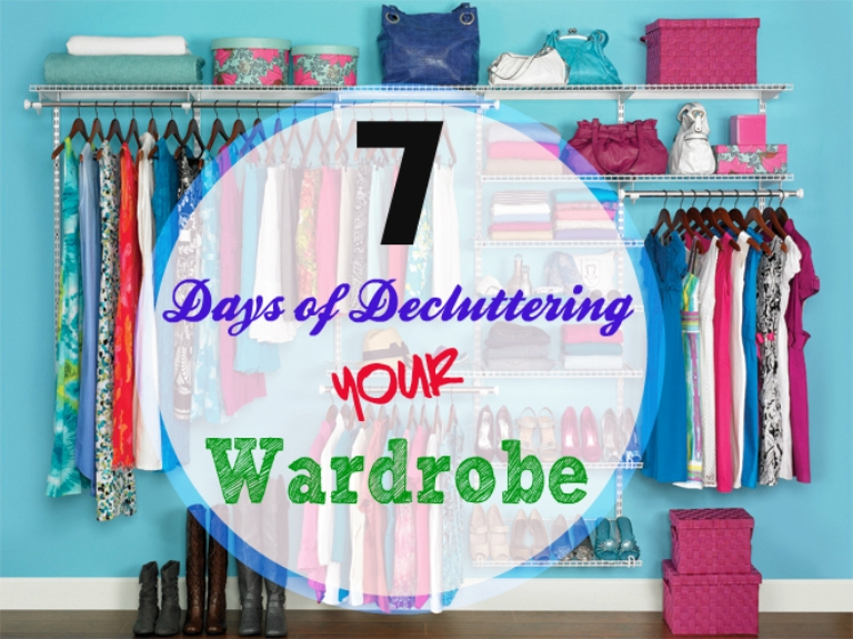 7 Day Plan To Make Your Wardrobe Clutter Free