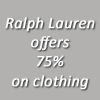 Ralph Lauren Gives Opportunity to Save on Clothing with Up to 75% Discounts