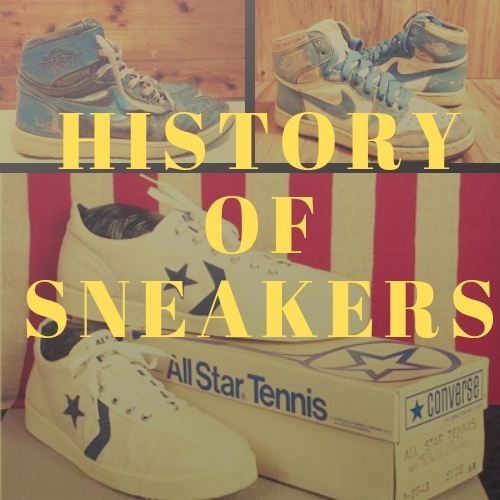 Amazing History Of Sneakers