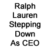 Who Will Lead Ralph Lauren Next??  New CEO Stefan Larsson Joins The Brand With Heavy Weights On His Career Credits