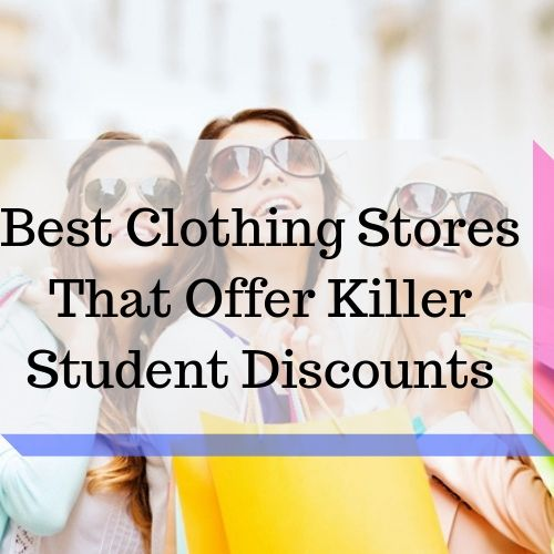 7 Clothing Stores That Offer Killer Student Discounts