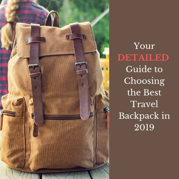 How To Choose The Right Travel Backpack
