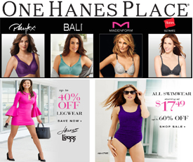 Shop OneHanesPlace Shop JustMySize. Free Shipping Playtex & Maidenform bras up to 60% off and take 15$ off 75$+ order with code OHP15 plus Free Shipping with code SHIPBRAS panties, shapewear, legwear and more. Shop the latest styles from Bali, Playtex, Maidenform and Hanes. You'll find a beautiful selection of styles and colors in.