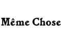 Meme Chose
