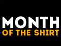 Month of the Shirt